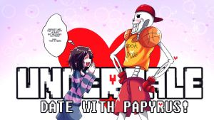 Date with Papyrus! by Nakatokung