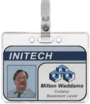 Initech - Milton Waddams Employee Badge by TacoApple99
