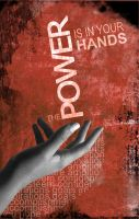 The Power is in Your Hands by DEFYxxNORMALITY