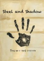 Steel and Shadow - Chapter 1 by EinoKoskinen