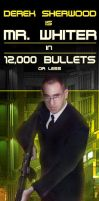 10,000 Bullets: Mr. Whiter by Mechis