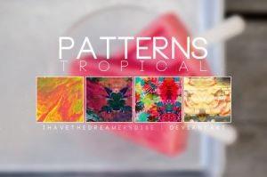 Tropical - .Pat by Ihavethedreamersdise