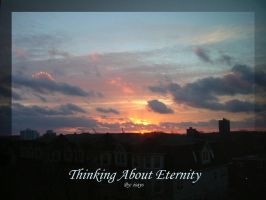 Thinking About Eternity by isays
