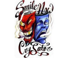 Tattoo smile now cry later by rokkell