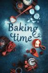Time for cookies, time for cakes! by dinabelenko