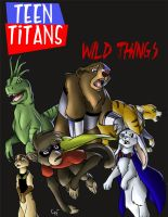 Teen Titans - Wild Things by Cylu-chan
