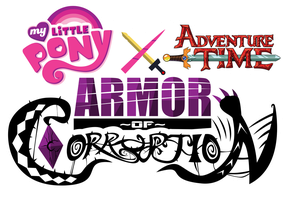 MLP x Adventure Time ~ Armor of Corruption Logo by PrinnyAniki