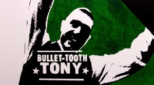 Bullet-Tooth Tony by G0RMAN