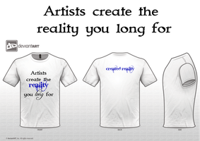 Artists create the reality you long for by poeticocean
