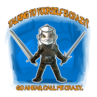 That Crazy Witcher by ShadowMaginis
