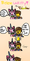 Believe Unikitty! by Paleodraw