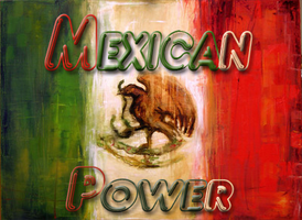 MEXICAN POWER by 66zangief99