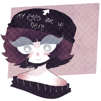 my eyes are up here by tearzahs