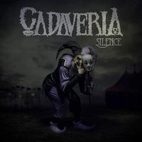 Cover for the new Cadaveria Album Silence by Grooveinjector