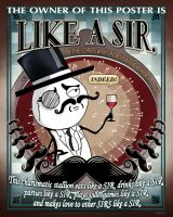 Like a Sir Poster by Wonderwig