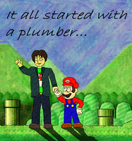 It all started with a plumber by SuperAshBro