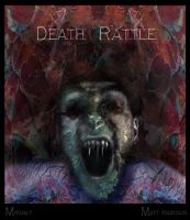 Death Rattle by myfualt