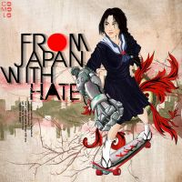 """FROM JAPAN WITH """"HATE"""" by Comolo"""