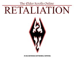The Elder Scrolls Online: Retaliation by Zephydel