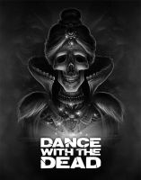Dance with the Dead by Jack-Burton25