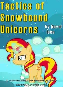 Tactics of Snowbound Unicorns by MLP-NovelIdea