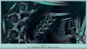 In League With Machines by misterxz