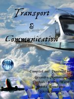 Transport and Communication PROJECT COVER by DaphYin