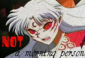 NOT a Morning Person by Mirokuluvverr324