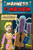Madness and Mayhem Revised Cover by joshnickerson