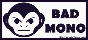Bad Mono by Duw