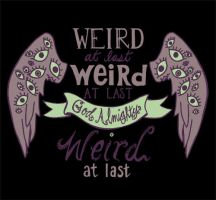 Weird at Last by Armeleia