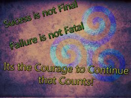 The Courage to Continue by PrincessKiara2811