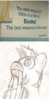 The best weapon in the world. by TheLastDefender
