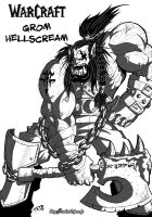 Grom Hellscream by DarkTod