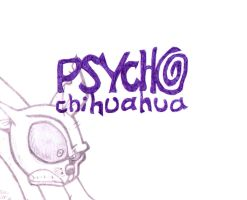 psycho chihuahua by InkMunkY
