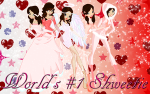 Gift- World's #1 Shweetie Wallpaper by Supremechaos918