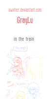 In the train... : GrayLu by swotter