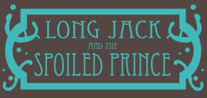 Long Jack and the Prince by Sehad