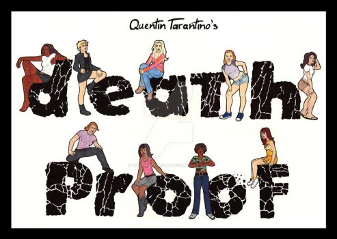 Death Proof Poster Design by mortmortmorty