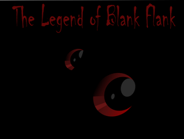 The Legend of Blank Flank Cover Image by hunterz263
