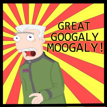 GREAT GOOGALY MOOGALY! by Froodals