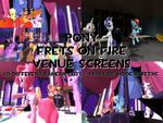 Pony Frets on Fire Custom Venue Screens by TheDeadPlayersAlbums
