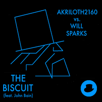 The Biscuit (feat. John Bain) - Single Cover by Akriloth2160