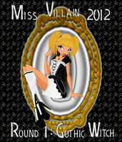 Miss Villain 2012 Round 1: Candace Lolita by MissPerfect218