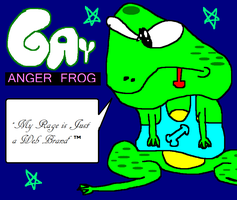 Gay ANGER FROG by tentabrobpy