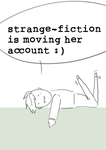 Moving my account guys :) by strange-fiction