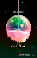 Life is Better With Art In It by sarcasmsxwhore
