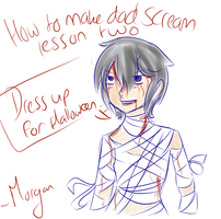 || How to make dad scream lesson two by Ask-F-Morgan