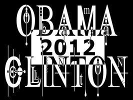 Obama Clinton 2012 by BL8antBand