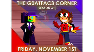 THE G0ATFAC3 POSTER 3! by G0ATFAC3